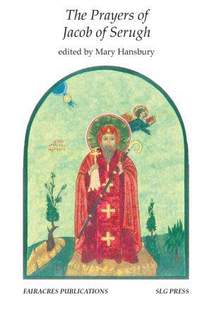 The Prayers of Jacob of Serugh