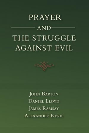 Prayer and the Struggle Against Evil